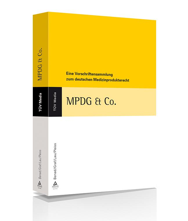 MPDG und Co. - Eine Vorschriftensammlung zum nationalen Medizinprodukterecht